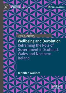 Abbildung von Wallace | Wellbeing and Devolution | 1. Auflage | 2018 | beck-shop.de