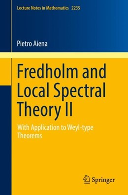 Abbildung von Aiena | Fredholm and Local Spectral Theory II | 1st ed. 2018 | 2018 | With Application to Weyl-type ... | 2235