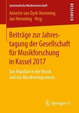 Abbildung von Hemming / van Dyck-Hemming | Beiträge zur Jahrestagung der Gesellschaft für Musikforschung in Kassel 2017 | 1. Auflage | 2019 | beck-shop.de