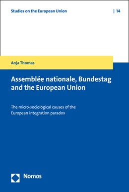 Abbildung von Thomas | Assemblée Nationale, Bundestag and the European Union | 2019 | The Micro-Sociological Causes ...