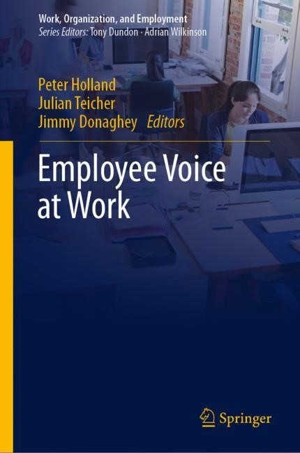 Employee Voice at Work | Holland / Teicher / Donaghey | 1st ed. 2019, 2018 | Buch (Cover)