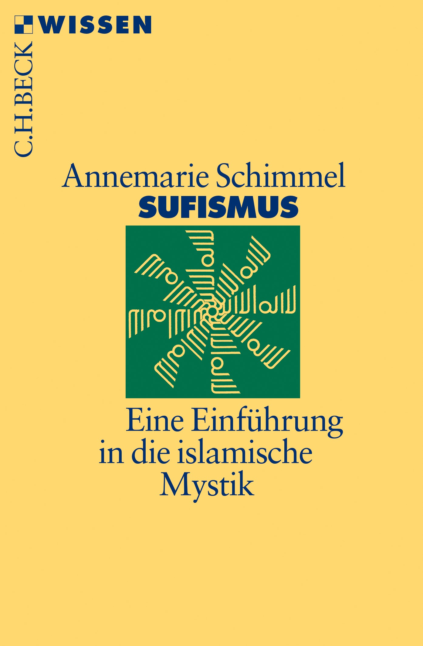 Sufismus | Schimmel, Annemarie | 6., durchgesehene Auflage, 2018 | Buch (Cover)