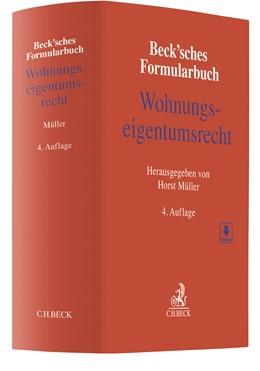 Abbildung von Beck'sches Formularbuch Wohnungseigentumsrecht | 4., überarbeitete Auflage | 2020
