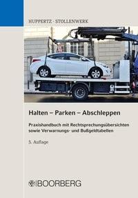 Abbildung von Huppertz / Stollenwerk | Halten - Parken - Abschleppen | 5., aktualisierte und erweiterte Auflage | 2019