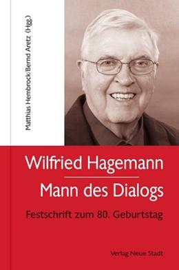 Abbildung von Hembrock / Aretz | Wilfried Hagemann - Mann des Dialogs | 1. Auflage | 2018 | beck-shop.de