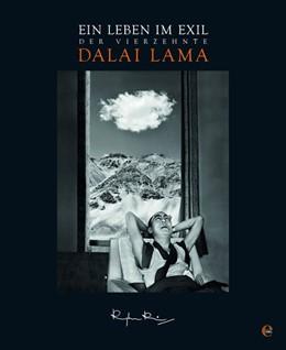Abbildung von Rai | Der 14. Dalai Lama. Ein Leben im Exil | 1. Auflage | 2018 | beck-shop.de