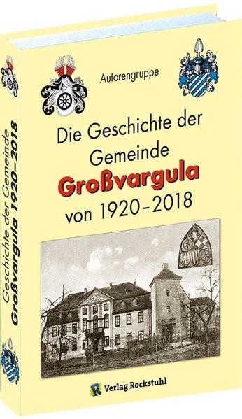 Abbildung von Die Geschichte der Gemeinde Großvargula 1920-2018 | 2018