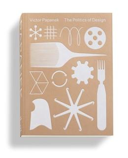 Abbildung von Kries / Klein / Clarke | Victor Papanek: The Politics of Design | 2018