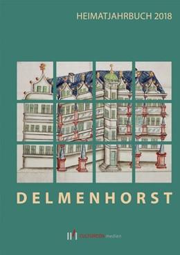 Abbildung von Delmenhorst. Heimatjahrbuch 2018 | 1. Auflage | 2018 | beck-shop.de