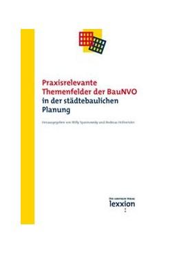 Abbildung von Spannowksy / Hofmeister | Praxisrelevante Themenfelder der BauNVO in der städtebaulichen Planung | 1. Auflage | 2018 | beck-shop.de