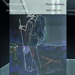 Abbildung von Czerlitzki | Reena Spaulings. Here and Now. In der Reihe HIER UND JETZT im Museum Ludwig | 1. Auflage | 2019 | beck-shop.de