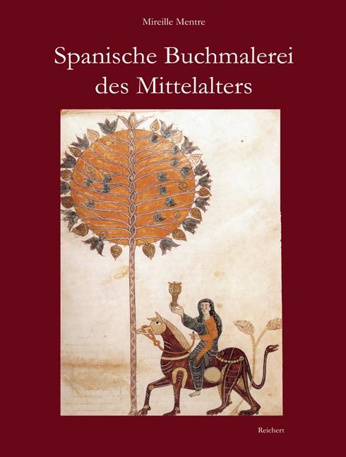 Abbildung von Mentré | Spanische Buchmalerei des Mittelalters | 2006