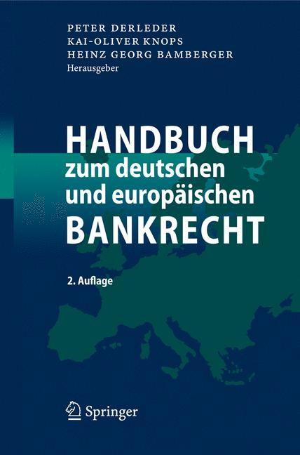 Handbuch zum deutschen und europäischen Bankrecht | Derleder / Knops / Bamberger | 2. Auflage, 2008 | Buch (Cover)