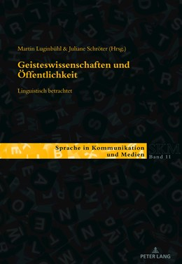 Abbildung von Luginbühl / Schröter   Geisteswissenschaften und Öffentlichkeit - linguistisch betrachtet   1. Auflage   2018   beck-shop.de