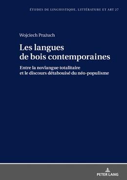 Abbildung von Prazuch | Les langues de bois contemporaines - entre la novlangue totalitaire et le discours