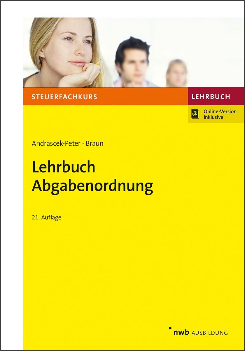 Lehrbuch Abgabenordnung | Andrascek-Peter / Braun | 21., überarbeitete Auflage, 2018 | Buch (Cover)