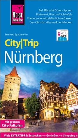Abbildung von Spachmüller   Reise Know-How CityTrip Nürnberg   5. Auflage   2018   beck-shop.de