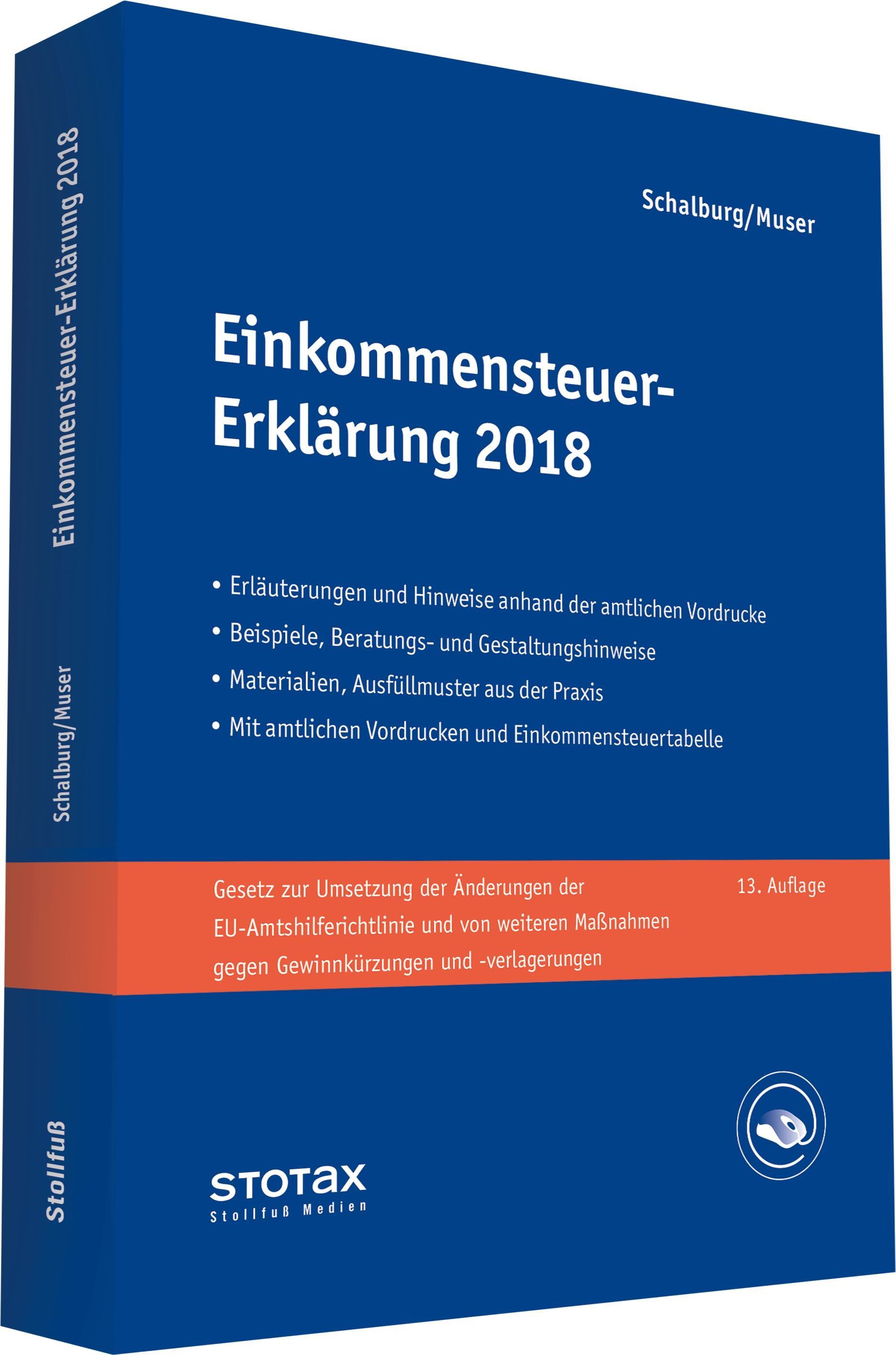 Einkommensteuer-Erklärung 2018 | Schalburg / Muser | 13. Auflage, 2018 | Buch (Cover)