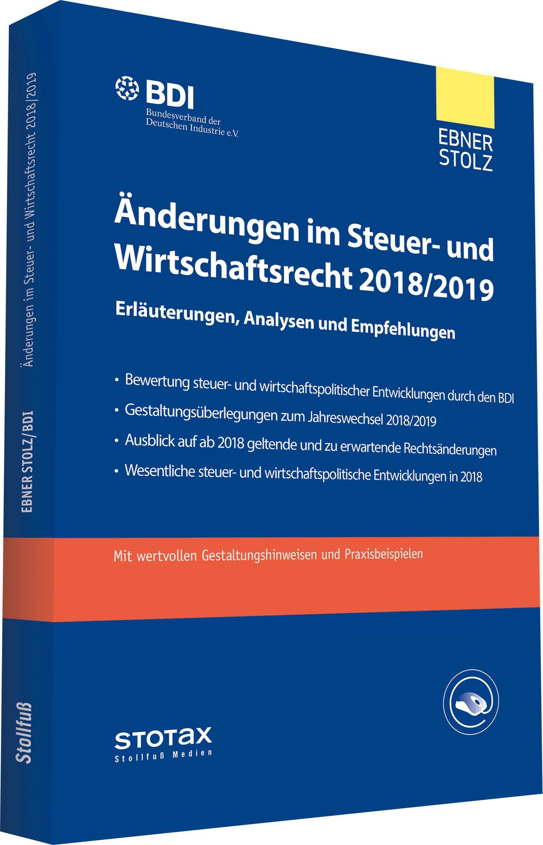 Änderungen im Steuer- und Wirtschaftsrecht 2018/2019   Ebner Stolz   6. Auflage, 2018   Buch (Cover)
