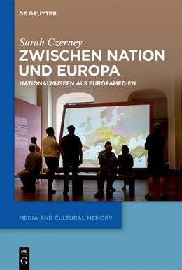 Abbildung von Czerney   Zwischen Nation und Europa   1. Auflage   2019   beck-shop.de