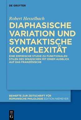 Abbildung von Hesselbach | Diaphasische Variation und syntaktische Komplexität | 2019 | Eine empirische Studie zu funk... | 433