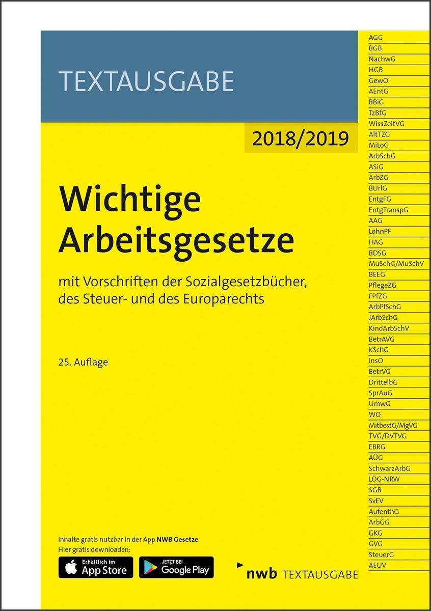 Wichtige Arbeitsgesetze 2018/2019 | 25. Auflage, 2018 (Cover)