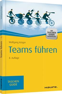 Abbildung von Krüger | Teams führen | 8. Auflage 2018 | 2018