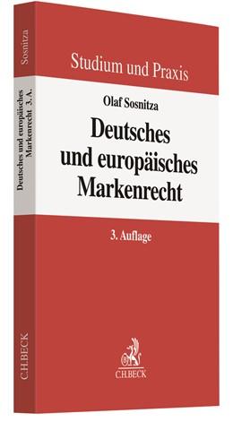 Abbildung von Sosnitza | Deutsches und europäisches Markenrecht | 3. Auflage | 2020