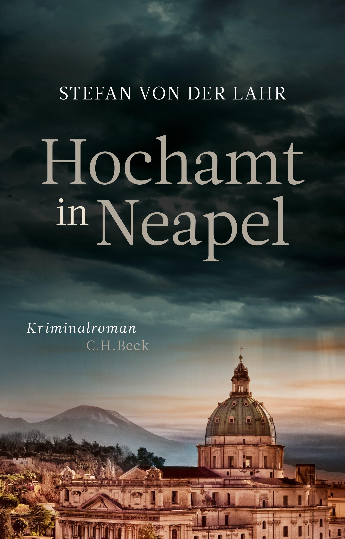 Hochamt in Neapel   Lahr, Stefan von der, 2019   Buch (Cover)