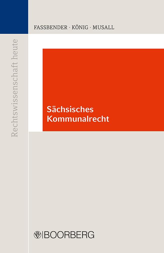 Kommunalrecht im Freistaat Sachsen | Faßbender/König/Musall, 2018 | Buch (Cover)