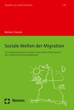 Abbildung von Trzeciak   Soziale Welten der Migration   2019   Transregionale Kommunalität in...