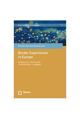 Abbildung von Nienaber / Wille | Border Experiences in Europe | 2019 | Everyday Life - Working Life -... | 1