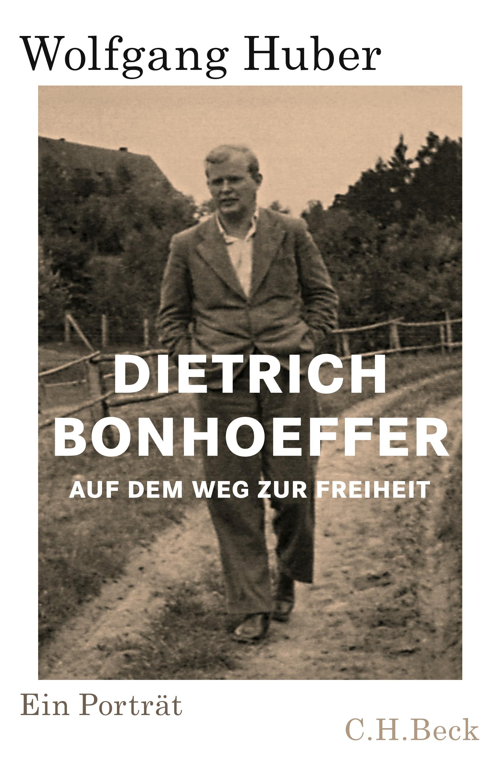Dietrich Bonhoeffer | Huber, Wolfgang, 2019 | Buch (Cover)