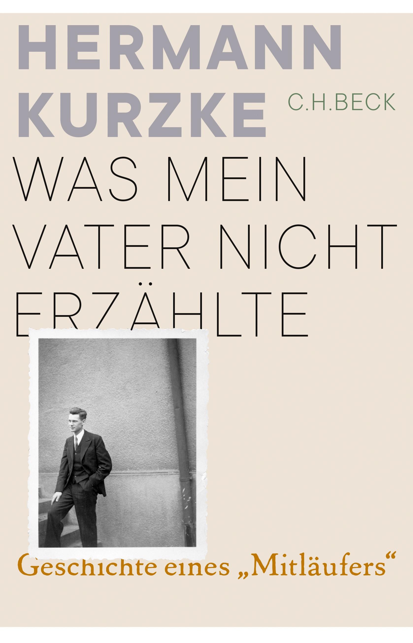 Was mein Vater nicht erzählte | Kurzke, Hermann, 2019 | Buch (Cover)