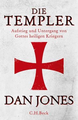 Abbildung von Jones, Dan   Die Templer   2019   Aufstieg und Untergang von Got...
