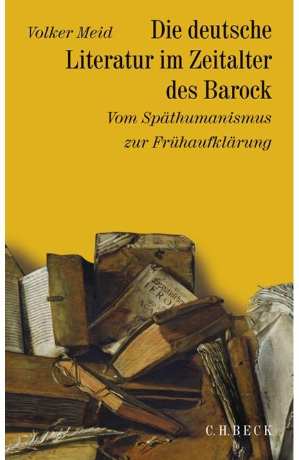 Cover: , Geschichte der deutschen Literatur  Bd. 5: Die deutsche Literatur im Zeitalter des Barock