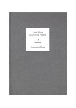 Abbildung von Böning / Moepps | Deutsche Presse / Band 1.3: Hamburg. 1796-1815 | 1996 | Hamburg. 1796-1815