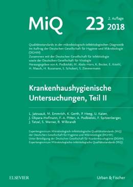 Abbildung von Deutsche Gesellschaft für / Jatzwauk | MIQ 23: Krankenhaushygienische Untersuchungen, Teil II | 2. Auflage | 2018 | beck-shop.de