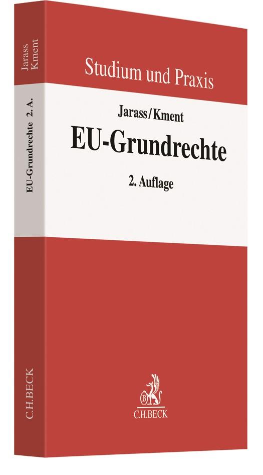 Die EU-Grundrechte   Jarass / Kment   2. Auflage, 2019   Buch (Cover)