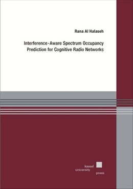 Abbildung von Al Halaseh | Interference-Aware Spectrum Occupancy Prediction for Cognitive Radio Networks | 2018