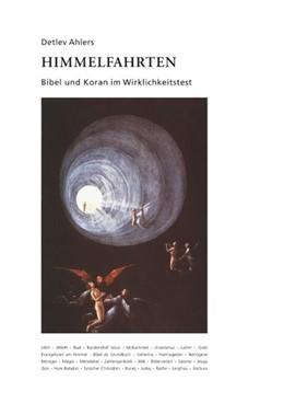 Abbildung von Ahlers | Himmelfahrten | 2018 | Bibel und Koran im Wirklichkei...