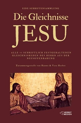 Abbildung von Herbst | Die Gleichnisse Jesu | 2018 | Eine Sammlung aller Gleichnisr...