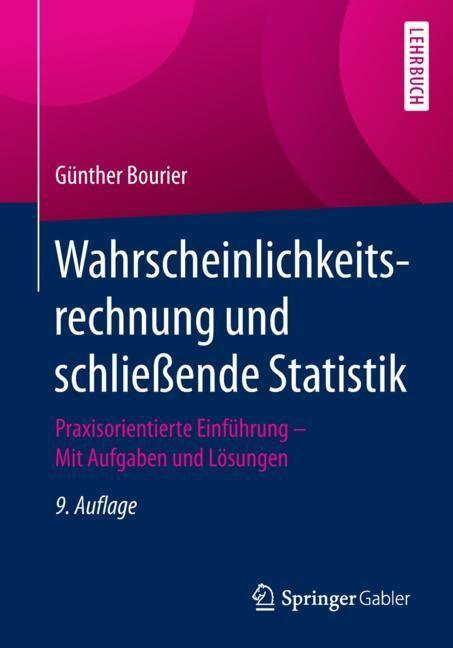 Wahrscheinlichkeitsrechnung und schließende Statistik | Bourier | 9., aktualisierte Aufl. 2018, 2018 | Buch (Cover)