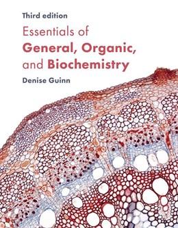 Abbildung von Guinn | Essentials of General, Organic, and Biochemistry | 3. Auflage | 2019 | beck-shop.de