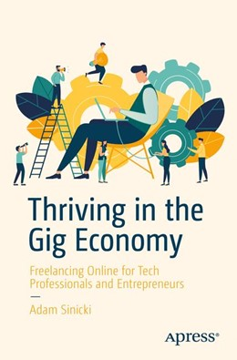 Abbildung von Sinicki | Thriving in the Gig Economy | 1. Auflage | 2018 | beck-shop.de