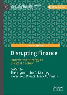 Abbildung von Lynn / Mooney | Disrupting Finance | 1. Auflage | 2018 | beck-shop.de