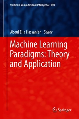 Abbildung von Hassanien | Machine Learning Paradigms: Theory and Application | 1. Auflage | 2018 | 801 | beck-shop.de