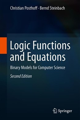 Abbildung von Posthoff / Steinbach | Logic Functions and Equations | 2nd ed. 2019 | 2019 | Binary Models for Computer Sci...