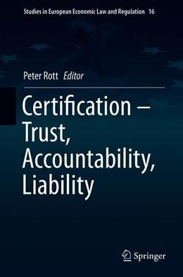 Abbildung von Rott | Certification – Trust, Accountability, Liability | 1. Auflage | 2019 | 16 | beck-shop.de