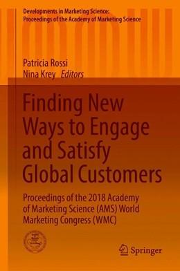 Abbildung von Rossi / Krey | Finding New Ways to Engage and Satisfy Global Customers | 1. Auflage | 2019 | beck-shop.de